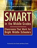 Smart in the Middle Grades: Classrooms That Work for Bright Middle Schoolers (1560901950) by Carol Ann Tomlinson