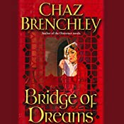 Bridge of Dreams | Chaz Brenchley