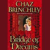 Bridge of Dreams | Chaz Brenchley