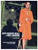 echange, troc Anne Verlhac - Edith Bouvier Beale of Grey Gardens : A Life in Pictures