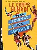 """Afficher """"Le Corps humain de la science aux spots"""""""