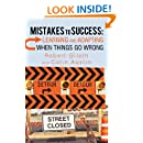 Mistakes to Success: Learning and Adapting When Things Go Wrong