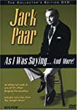 Jack Paar - As I Was Saying...And More!