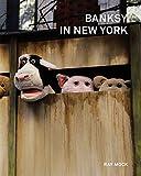 サムネイル:バンクシーがNYで行ったアート活動の日本語版書籍『BANKSY IN NEW YORK』