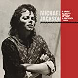 "echange, troc Michael Jackson - ""I Just Can'T Stop Loving You"" B/W ""Baby Be Mine"""