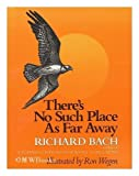 There's no such place as far away (0440087805) by Richard Bach