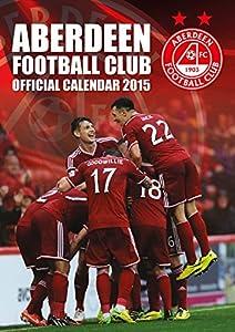 ABERDEEN A3 CALENDAR 2015 (Calendars 2015)