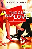 The Cure Was Love (Mills and Boon Indian Author)