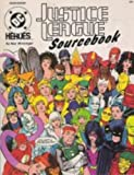 Justice League Sourcebook (DC Heroes Role-playing Game)