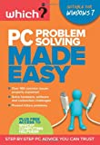 Lynn Wright PC Problem Solving Made Easy: Fix Your Windows 7 Computer Yourself (Which?)