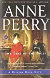 The Sins of the Wolf: A William Monk Novel (Mortalis) (0345514009) by Perry, Anne