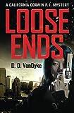 Loose Ends (California Corwin P.I. Mystery) (Volume 1)