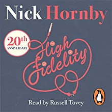 High Fidelity (       UNABRIDGED) by Nick Hornby Narrated by Russell Tovey