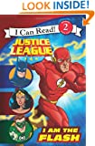 Justice League Classic: I Am the Flash (I Can Read Book 2)