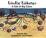 Lindie Lobster, A Tale of Big Claws, No. 29 in Suzanne Tates Nature Series