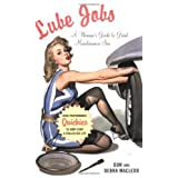 Lube Jobs: A Woman's Guide to Great Maintenance Sex ~ Don Macleod