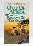 Out of Africa and Shadows on the Grass (0394742117) by Dinesen, Isak