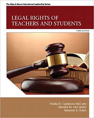Legal Rights of Teachers and Students (3rd Edition) (The Allyn & Bacon Educational Leadership)