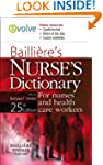 Bailliere's Nurses' Dictionary: for N...