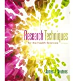 img - for [ RESEARCH TECHNIQUES FOR THE HEALTH SCIENCES (NEUTENS, RESEARCH TECHNIQUES FOR THE HEALTH SCIENCES) ] By Neutens ( Author) 2013 [ Hardcover ] book / textbook / text book