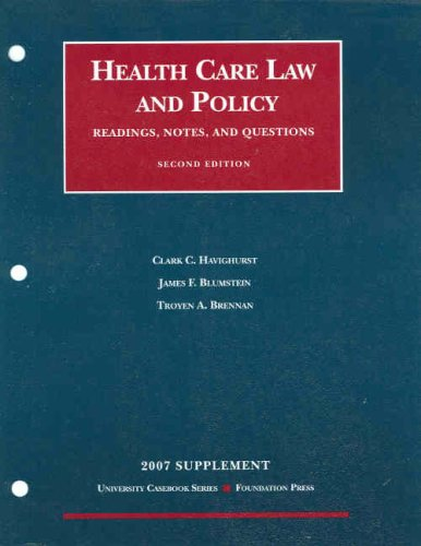Health Care Law and Policy- Readings, Notes and...