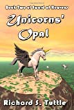 Unicorns Opal (Sword of Heavens, Book 2)