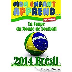 Coupe du Monde Br�sil 2014