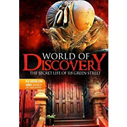 World Of Discovery - The Secret Life of 118 Green Street(Amazon.com Exclusive)