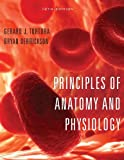 Principles of Anatomy and Physiology (Tortora,Principles of Anatomy and Physiology)