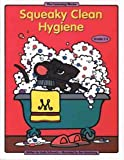Squeaky Clean Hygiene: Grades 1-3 (Learning Works)