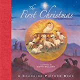 The First Christmas: A Changing-Picture Book