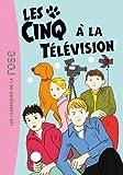 """Afficher """"Les Cinq à la télévision"""""""