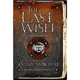 The Last Wish (GollanczF.) ~ Andrzej Sapkowski