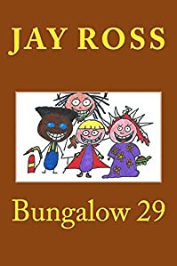 Bungalow 29 by Jay Ross ebook deal