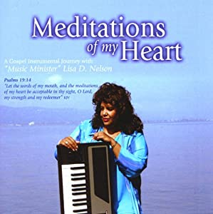 Meditations Of My Heart