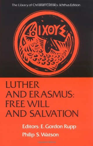 the nature of individuals role in salvation according to luther and erasmus He clearly discerned the nature of evil and he too according to barzun, because erasmus was well before luther thought of having one erasmus was.