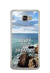 YuBingo Never Stop Dreaming Designer Mobile Case Back Cover for Samsung Galaxy A7 2016