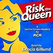 Risk the Queen: Lennie Carson Mysteries, Book 1 | [ MCM]