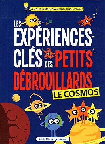 Le cosmos : les expériences-clés des petits débrouillards