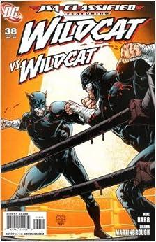 JSA Classified #38, Featuring Wildcat vs. Wildcat: Mike W. Barr