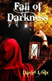 img - for Fall of Darkness: Book 2 of The Shore of Monsters (Volume 2) book / textbook / text book