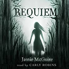Requiem (Volume 2) (       UNABRIDGED) by Jamie McGuire Narrated by Carly Robins