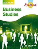 Neil Denby AQA GCSE Business Studies Revision Guide (Aqa Gcse Revision Guides)