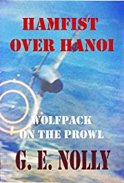 Hamfist Over Hanoi: Wolfpack on the Prowl (Hamfist Trilogy Part 3)