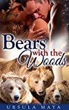 Bears with the Woods: Sassy BBW Alpha Werebear pack BDSM mega menage romance (Alpha Werebears Book 2)