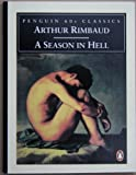 A Season in Hell (Penguin 60's Classic) (0146001656) by Rimbaud, Arthur