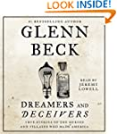 Dreamers and Deceivers: True and Unto...