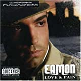 echange, troc Eamon - Love & Pain