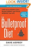 The Bulletproof Diet:�Lose up to a Po...
