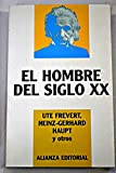 img - for El Hombre Del Siglo XX (Libros Singulares (Ls)) (Spanish Edition) book / textbook / text book